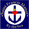 Saint Francis Manor by the Sea